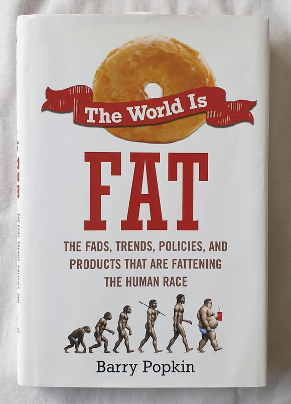 The World is Fat by Barry Popkin