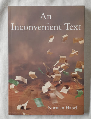 An Inconvenient Text by Norman Habel