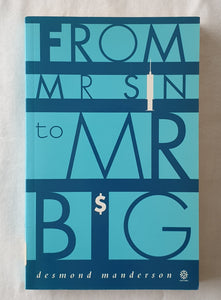 From Mr Sin to Mr Big by Desmond Manderson
