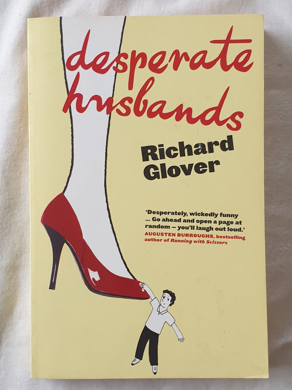 Desperate Husbands by Richard Glover