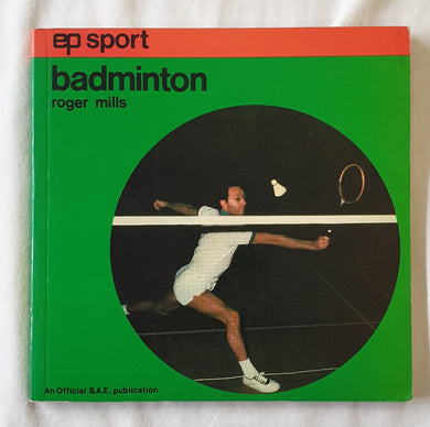 Badminton by Roger Mills
