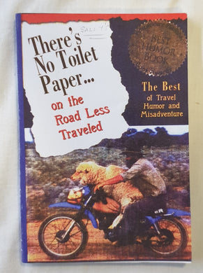 There's No Toilet Paper... by Doug Lansky