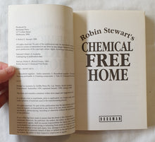 Load image into Gallery viewer, Robin Stewart's Chemical Free Home  by Robin Stewart