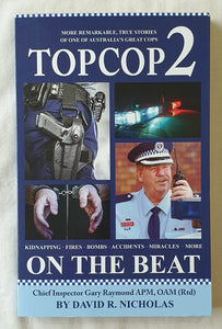 Top Cop 2 On The Beat by David R. Nicholas