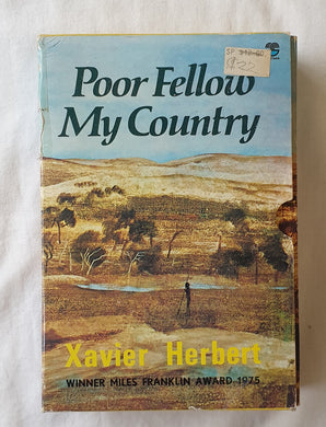Poor Fellow My Country by Xavier Herbert