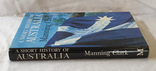 Load image into Gallery viewer, A Short History of Australia by Manning Clark