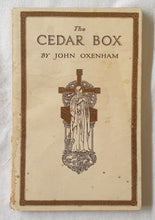 Load image into Gallery viewer, The Cedar Box by John Oxenham