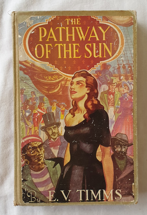 The Pathway of the Sun by E. V. Timms