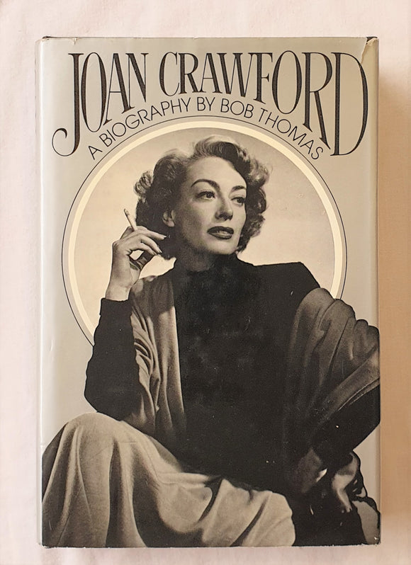Joan Crawford  A Biography  by Bob Thomas