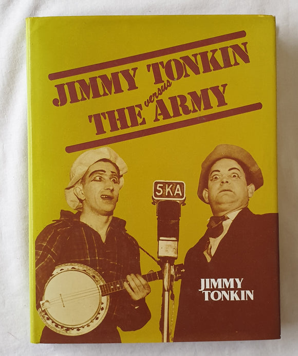 Jimmy Tonkin versus The Army  by Jimmy Tonkin