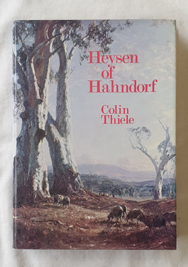 Heyson of Hahndorf by Colin Thiele