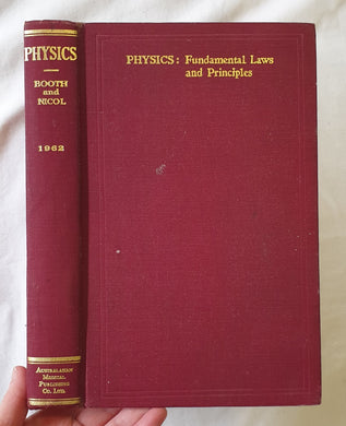 Physics  Fundamental Laws and Principles with Problems and Worked Solutions  by Edgar H. Booth and Phyllis M. Nicol