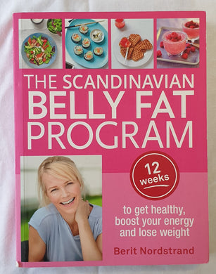 The Scandinavian Belly Fat Program by Berit Nordstrand