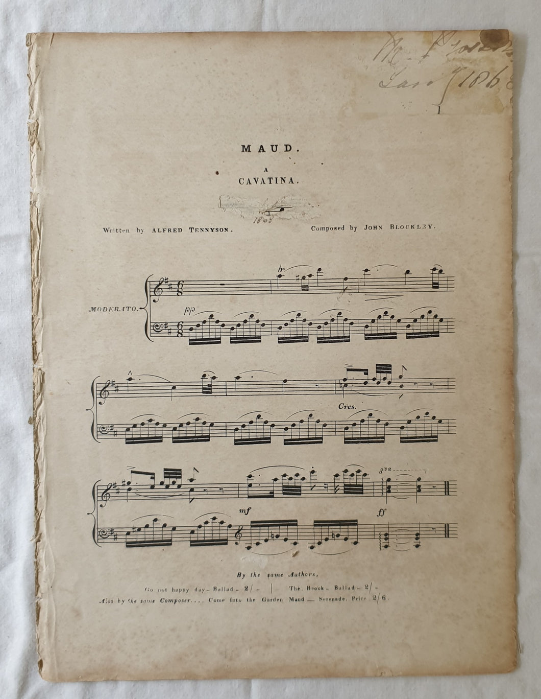 Maud  A Cavatina  Written by Alfred Tennyson  Composed by John Blockley