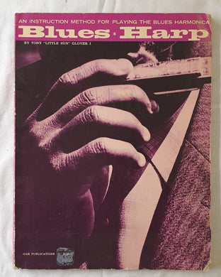 "Blues Harp by Tony ""Little Sun"" Glover I"
