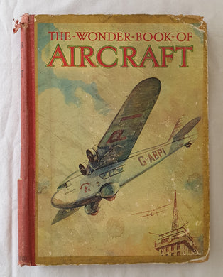The Wonder Book of Aircraft  edited by Harry Golding