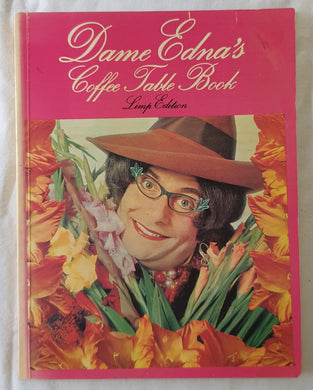 Dame Edna's Coffee Table Book by Dame Edna Everage