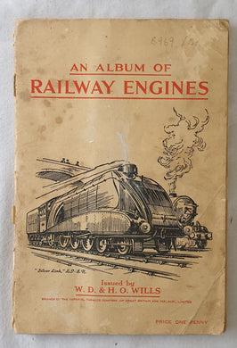 An Album of Railway Engines  Issued by W. D. & H. O. Wills