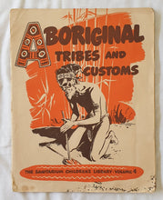 Load image into Gallery viewer, Aboriginal Tribes and Customs The Sanitarium Children's Library – Volume 4