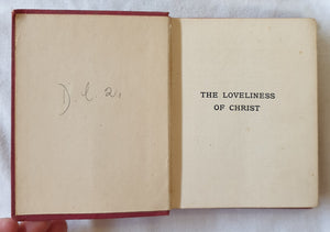 The Loveliness of Christ Selected by Ellen S. Lister