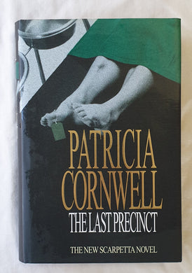 The Last Precinct  by Patricia Cornwell  Kay Scarpetta Series – Book 11