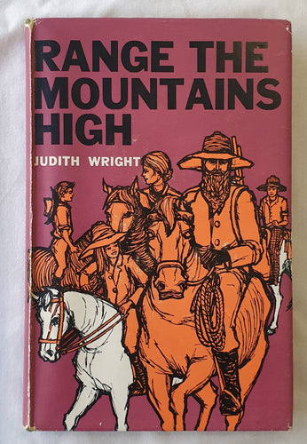 Range The Mountains High  by Judith Wright  Illustrated by I. Waloff