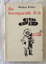 Load image into Gallery viewer, The Incomparable Atuk by Mordecai Richler
