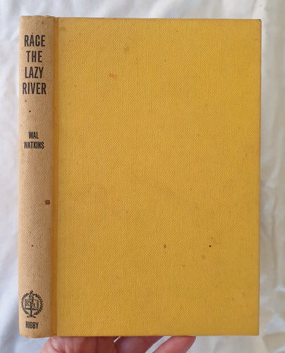 Race the Lazy River by Wal Watkins