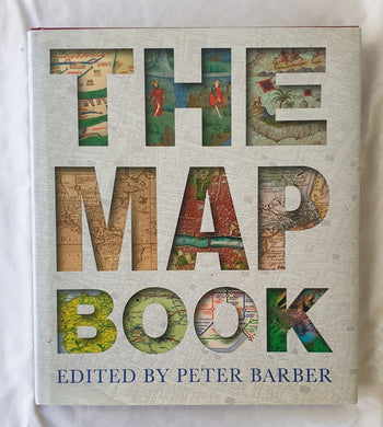 The Map Book Edited by Peter Barber