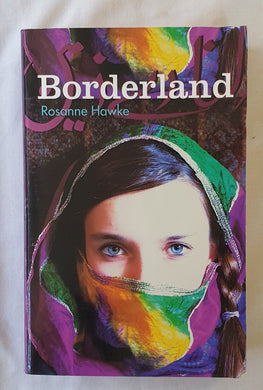 Borderland  by Rosanne Hawke  A Trilogy