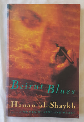 Beirut Blues by Hanan al-Shaykh