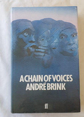 A Chain of Voices by Andre Brink