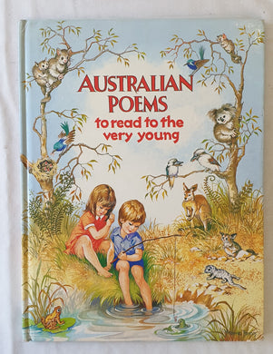 Australian Poems  To Read To The Very Young  Illustrated by Yvonne Perrin