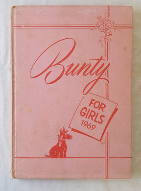 The Bunty Book  Bunty For Girls 1969