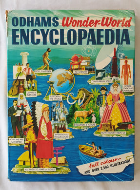 Odhams Wonder-World Encyclopaedia Edited by J. A. Lauwerys, R. L. James and Brian Vesey-Fitzgerald