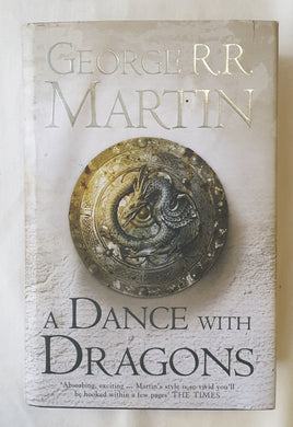 A Dance With Dragons  by George R. R. Martin  Book Five of A Song of Ice and Fire  (A Game of Thrones)