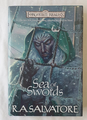 Sea of Swords  by R. A. Salvatore  The Legend of Drizzt #13  (Forgotten Realms)