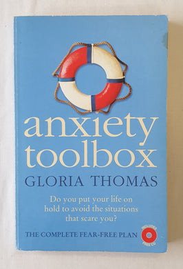 Anxiety Toolbox by Gloria Thomas