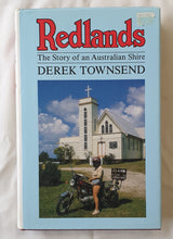Load image into Gallery viewer, Redlands  The Story of an Australian Shire  by Derek Townsend