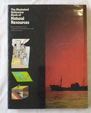 Load image into Gallery viewer, The Illustrated Reference Book of Natural Resources by James Mitchell
