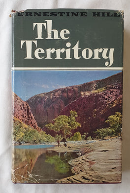 The Territory by Ernestine Hill