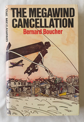 The Megawind Cancellation by Bernard Boucher
