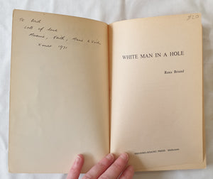 White Man in a Hole by Rena Briand