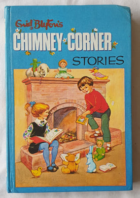 Chimney Corner Stories by Enid Blyton