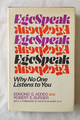 Egospeak by Edmond G. Addeo and Robert E. Burger