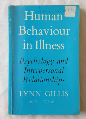 Human Behaviour in Illness by Lynn Gillis