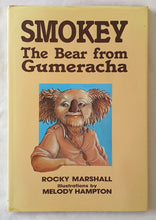 Load image into Gallery viewer, Smokey The Bear from Gumeracha by Rocky Marshall