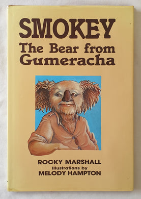 Smokey The Bear from Gumeracha by Rocky Marshall