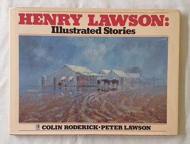 Henry Lawson: Illustrated Stories by Colin Roderick