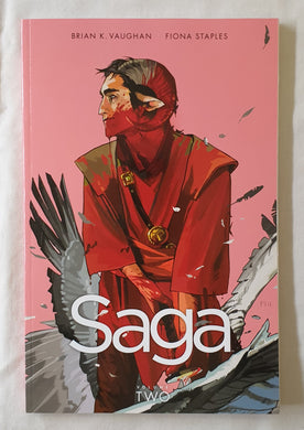 Saga Volume Two by Brian K. Vaughan and Fiona Staples